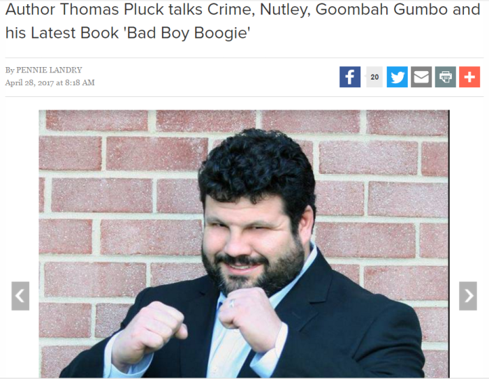 2017-04-28 16_21_07-Author Thomas Pluck talks Crime, Nutley, Goombah Gumbo and his Latest Book 'Bad .png